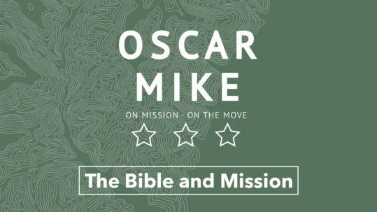 Oscar Mike - The Bible on Mission