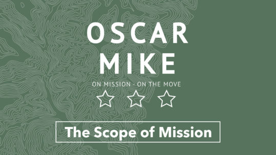 Oscar Mike - The Scope of Mission